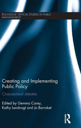 creating-and-implementing-public-policy-cross-sectoral-debates-routledge-critical-studies-in-public-