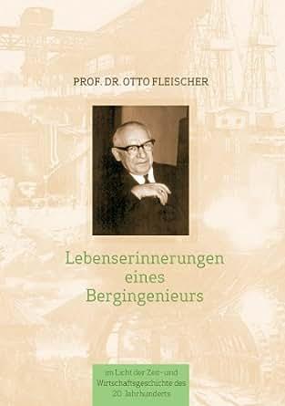 Lebenserinnerungen eines Bergingenieurs eBook: Otto