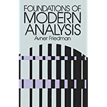 Foundations of Modern Analysis: 6 (Dover Books on Mathematics)
