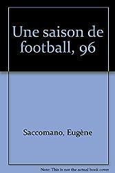 Une saison de football, 96
