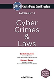 Taxmann's Cyber Crimes & Laws | Choice Based Credit System (CBCS) | B.Com-Hons.| 4th Edition | Janu