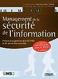 Management de la sécurité de l'information - Présentation générale de l'ISO 27001 et de ses normes associées - Une référence opérationnelle pour le RSSI