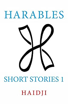 Harables: Short Stories 1 (English Edition) di [Haidji]