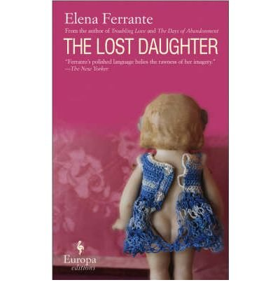 THE LOST DAUGHTER By Ferrante, Elena (Author) Paperback on 01-Mar-2008