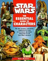 Star Wars: Essential Guide to Characters by Andy Mangels (1996-01-31)