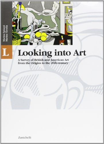 LIT & LAB. A History and Anthology of English and American Literature with Laboratories. Looking into Art. A Survey of British and American Art from ... to the Present AgePer le Scuole superiori