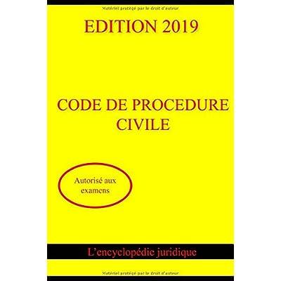 CODE DE PROCÉDURE CIVILE 2019 : Autorisé aux examens
