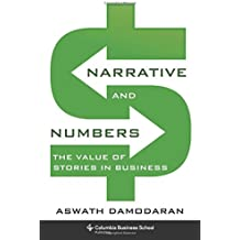 Narrative and Numbers (Columbia Business School Publishing)