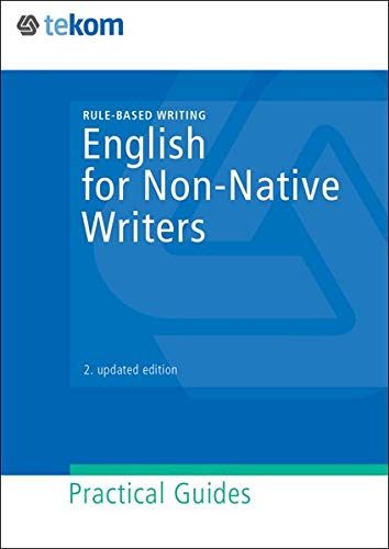 English for Non-Native Writers: Rule-Based Writing (Praxisleitfäden)