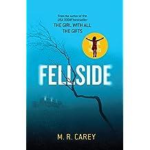 Fellside by M. R. Carey (2016-04-05)