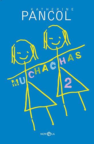 Muchachas II (Ficción) por Katherine Pancol