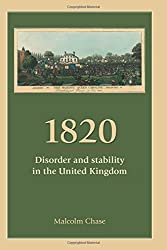 1820: Disorder and Stability in the United Kingdom