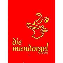 Die Mundorgel - Textausgabe