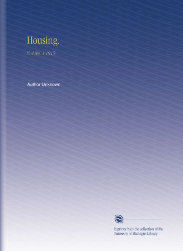 Housing.: V. 4 No. 1 1915 por Author Unknown