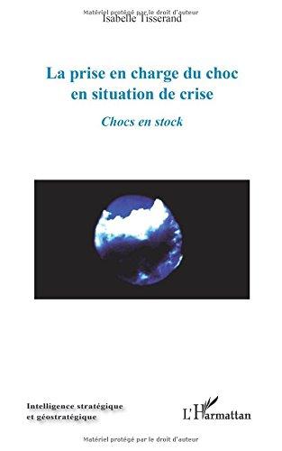 Prise en Charge du Choc en Situation de Crise Chocs en Stock