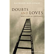 Doubts and Loves: What Is Left of Christianity
