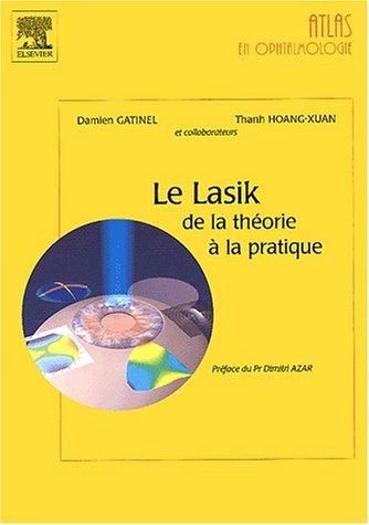 Le lasik : de la théorie à la pratique