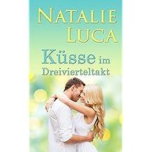 Küsse im Dreivierteltakt