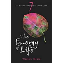 The Energy of Life (Ringing Cedars Series)