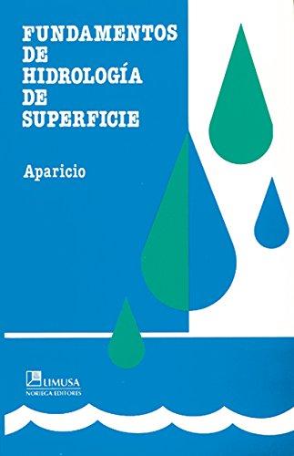 Fundamentos De Hidrología De Superficie por Francisco J. Aparicio