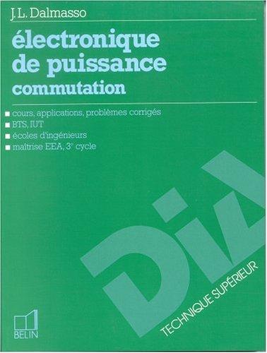 ELECTRONIQUE DE PUISSANCE. Commutation