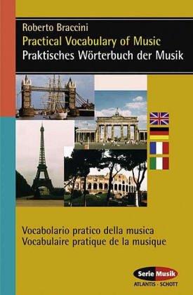 Praktisches Wörterbuch der Musik - Deutsch-Englisch-Französisch-Italienisch-Spanisch: Kombi-Paket Buch mit CD-ROM