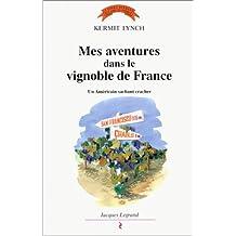 Mes aventures dans le vignoble de France : un Américain sachant cracher