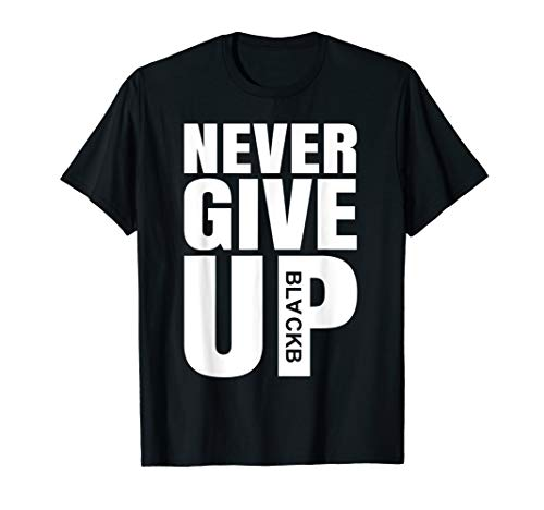 NEVER GIVE UP | Motivational graphic T-Shirt | Football gift T-Shirt