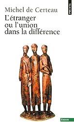 L'Etranger ou l'union dans la différence