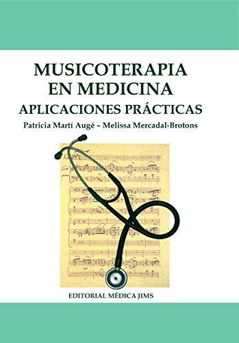 MUSICOTERAPIA EN MEDICINA: APLICACIONES PRÁCTICAS
