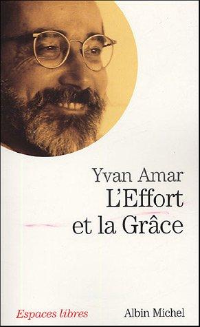Effort Et La Grace (L') (Collections Spiritualites)