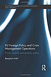 EU Foreign Policy and Crisis Management Operations (Routledge Studies in European Security and Strategy)