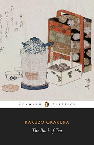 The Book of Tea (Penguin Classics) by Kakuzo Okakura (2010-12-28)