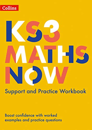 KS3 Maths Now - Support and Practice Workbook