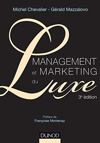 Management et Marketing du luxe - 3e éd. par Michel Chevalier