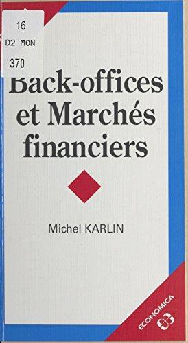En ligne Back offices et marchés financiers epub pdf