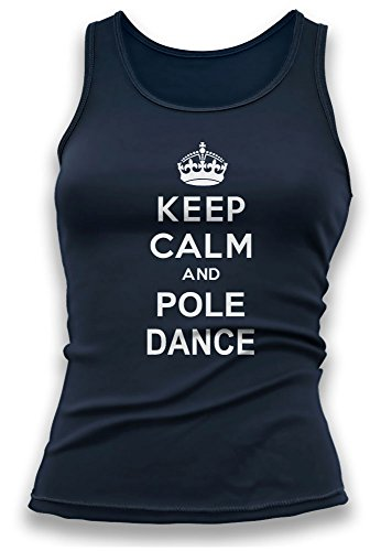 Keep Calm and Pole Dance V2 Womens Ladies Vest Tank Top - Gift For Wife - Gift For Girlfriend - Funny T-Shirt (Small, Navy Blue) (Womens Navy Blue Tops)