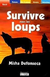 Survivre avec les loups (grands caractères)