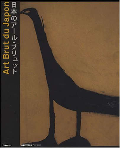 Art Brut Du Japon (Tadashi Sammlung)