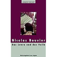 Das Leere und das Volle: Reisetagebuch aus Japan 1964-1970 (LP)