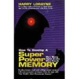 How to Develop A Superpower Memory