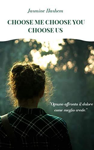 Choose Me Choose You Choose Us