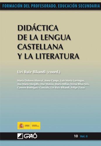 Didáctica de la Lengua Castellana y la Literatura: 102 (Formacion Profesorado-E.Secun.)