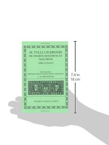 Cicero De Finibus Bonorum et Malorum: Libri Quinque (Oxford Classical Texts)
