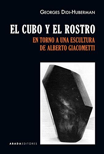 El cubo y el rostro (Lecturas de Historia del Arte) por Georges Didi-Huberman