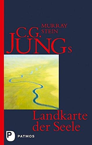c-g-jungs-landkarte-der-seele-eine-einfhrung