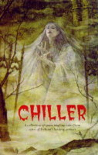 Chiller : a collection of spine tingling tales from some of Ireland's leading writers.
