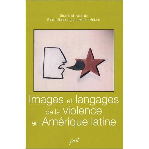 Images et langages de la violence en Amérique latine