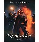 { THE BATTLE OF VERRIL (BOOK OF DEACON #03) - IPS } By Lallo, Joseph ( Author ) [ Jun - 2013 ] [ MP3 CD ]