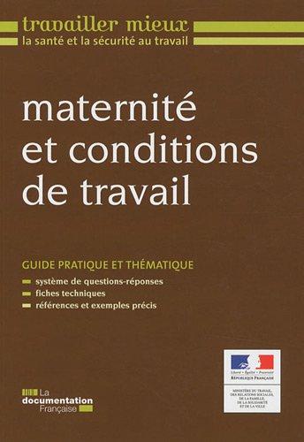 Maternit et conditions de travail